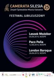 25-lecie Zespołu Śpiewaków Miasta Katowice Camerata Silesia - Festiwal Jubileuszowy