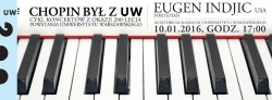 Chopin był z UW - Eugen Indjic