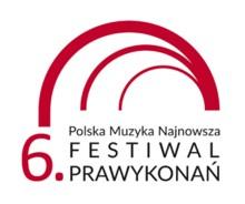 Festiwal Prawykonań Polska Muzyka Najnowsza