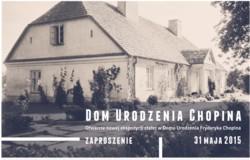 Otwarcie nowej ekspozycji w Domu Urodzenia Fryderyka Chopina w Żelazowej Woli